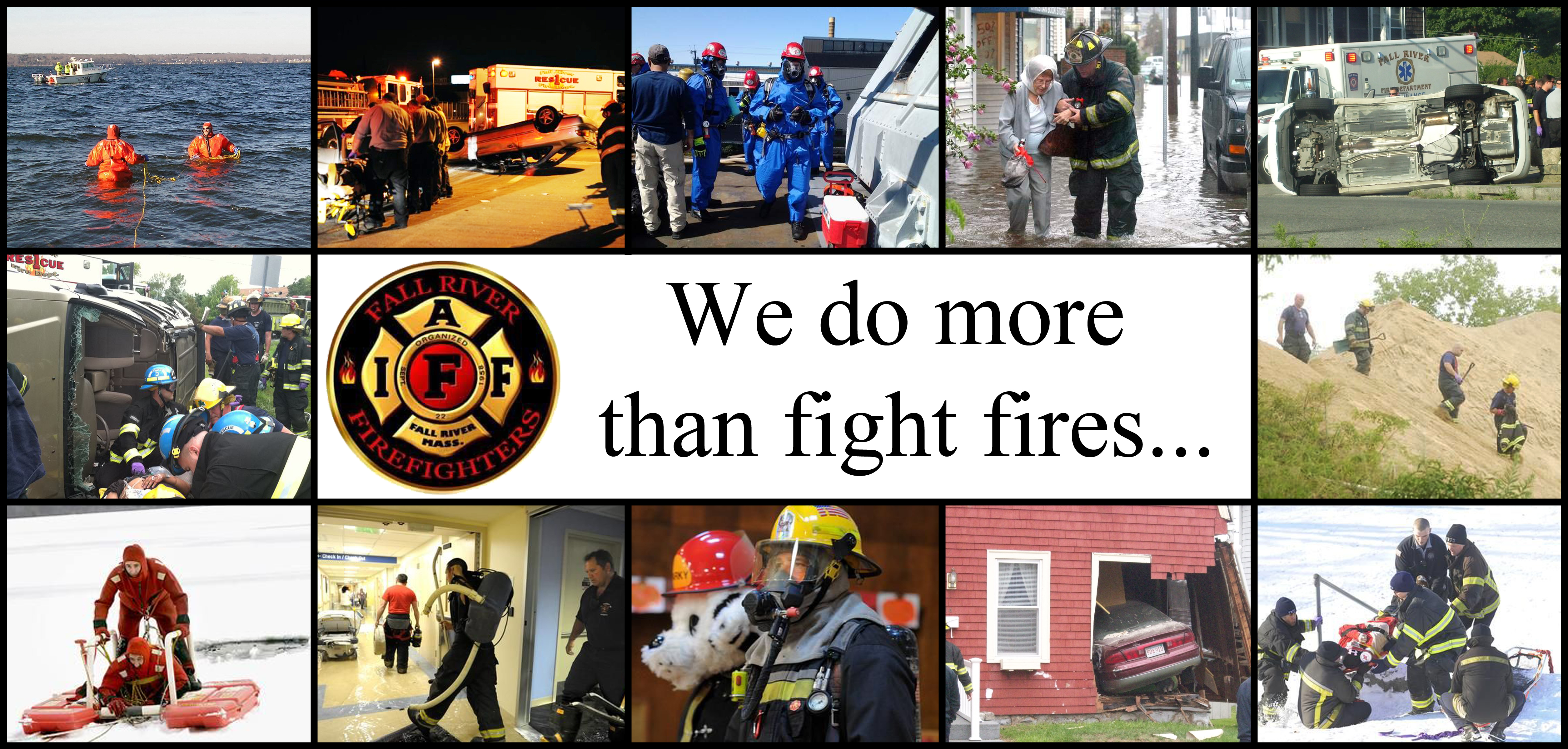 we do more than fight fires